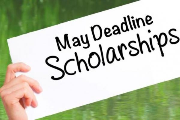 May Deadline Scholarships sign